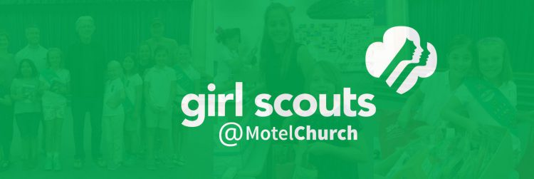 Girl Scouts Impact Lives at MotelChurch